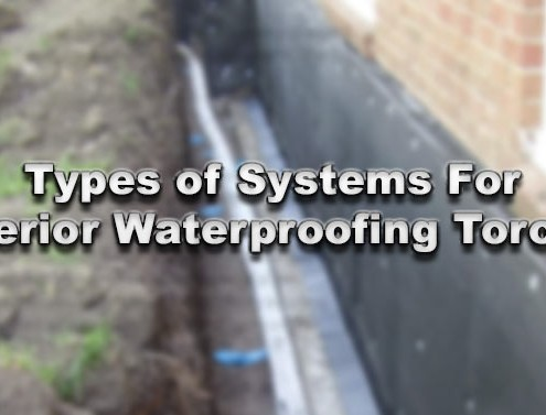 Types of Systems For Exterior Waterproofing Toronto