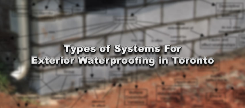 Types Of Waterproofing : Types of systems for exterior waterproofing in toronto