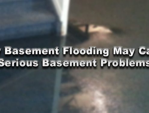 How Basement Flooding May Cause Serious Basement Problems